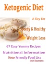 Ketogenic Diet A Key For Speedy  Healthy Weight Loss