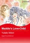 Maddies Love-Child