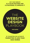 The Website Design Playbook Why Your Website Is A Sales Machine And 6 Strategies To Improve It