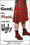 The Good The Plaid And The Ugly
