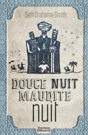 DOUCE NUIT, MAUDITE NUIT