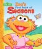 Zoe's First Book of Seasons (Sesame Street)