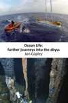 Ocean Life Further Journeys Into The Abyss