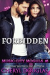 Forbidden Music City Moguls 3