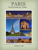 Paris Travel Guide by Tidels