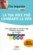 La tua voce può cambiarti la vita Book Cover