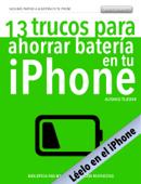 13 trucos para ahorrar batería en tu iPhone - versión para iPhone Book Cover