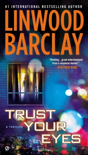 Linwood Barclay - Trust Your Eyes