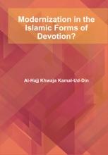 Modernization In The Islamic Forms Of Devotion?