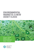 Environmental Markets: A New Asset Class