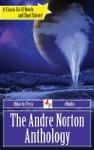 The Andre Norton Anthology