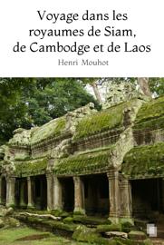 Voyage dans les royaumes de Siam, de Cambodge et de Laos