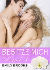 Download and Read Online Besitze mich! - Band 3