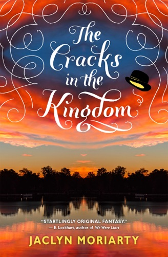 Jaclyn Moriarty - The Cracks in the Kingdom (The Colors of Madeleine, Book 2)