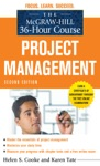 The McGraw-Hill 36-Hour Course Project Management Second Edition