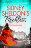 Sidney Sheldon's Reckless - Sidney Sheldon & Tilly Bagshawe