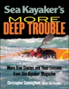 Sea Kayakers  More Deep Trouble