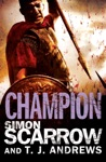 Arena Champion Part Five Of The Roman Arena Series