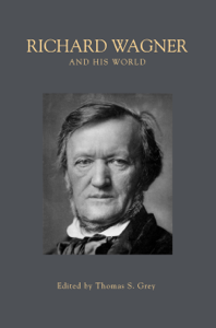 Richard Wagner and His World Book Cover