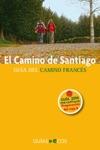 El Camino De Santiago Preparacin Del Viaje Historia Del Camino Y Listado De Albergues