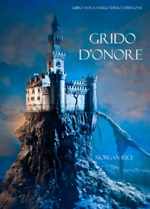 Grido d'onore (Libro #4 in l'anello dello stregone) Book Cover