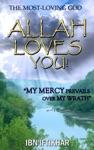 Allah Loves You The Most-Loving God