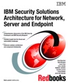 IBM Security Solutions Architecture For Network Server And Endpoint