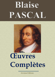 Blaise Pascal : Oeuvres complètes