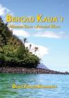Behold Kauai