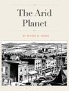 The Arid Planet