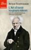 L'Art d'avoir toujours raison, suivi de La lecture et les livres et Penseurs personnels - Arthur Schopenhauer