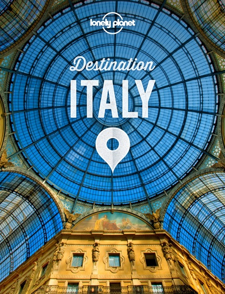 Lonely Planet's Destination Italy