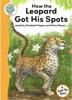 Tadpoles Tales: Just So Stories - How the Leopard Got His Spots