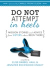 Do NOT Attempt In Heels