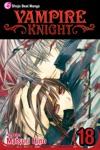 Vampire Knight Vol 18