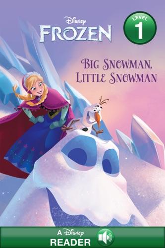 Disney Book Group - Frozen: Big Snowman, Little Snowman