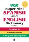 Vox Super-Mini Spanish And English Dictionary 3rd Edition