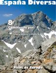 España Diversa-8 Caminando por la pista del teleférico a Cabaña Verónica y Áliva, del Parque Nacional Picos de Europa. Perdido.