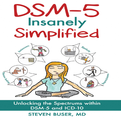 DSM-5 Insanely Simplified - Steven Buser, MD book