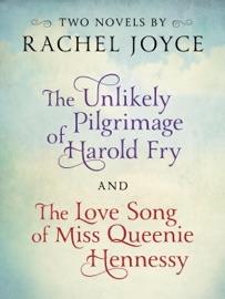 Harold Fry & Queenie: Two-Book Bundle from Rachel Joyce PDF Download