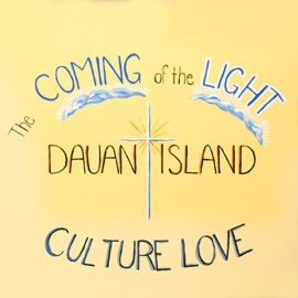 THE COMING OF THE LIGHT TO DAUAN
