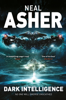Neal Asher - Dark Intelligence artwork