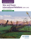 Access To History War And Peace International Relations 1890-1945 Fourth Edition