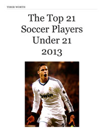 The Top 21 Soccer Players Under 21 2013 book