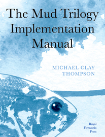 The Mud Trilogy Implementation Manual