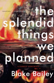 The Splendid Things We Planned: A Family Portrait PDF Download