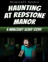 Haunting At Redstone Manor