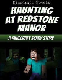 Haunting At Redstone Manor