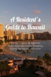 A Residents Guide To Hawaii