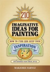 210 Imaginative Ideas For Painting